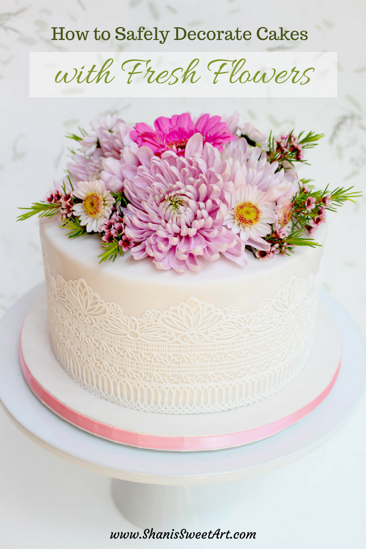Safely Decorating Cakes With Fresh Flowers Tutorial