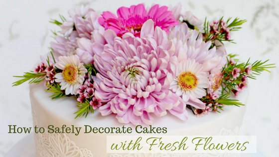 Safely Decorating Cakes With Fresh Flowers Shani S Sweet Art
